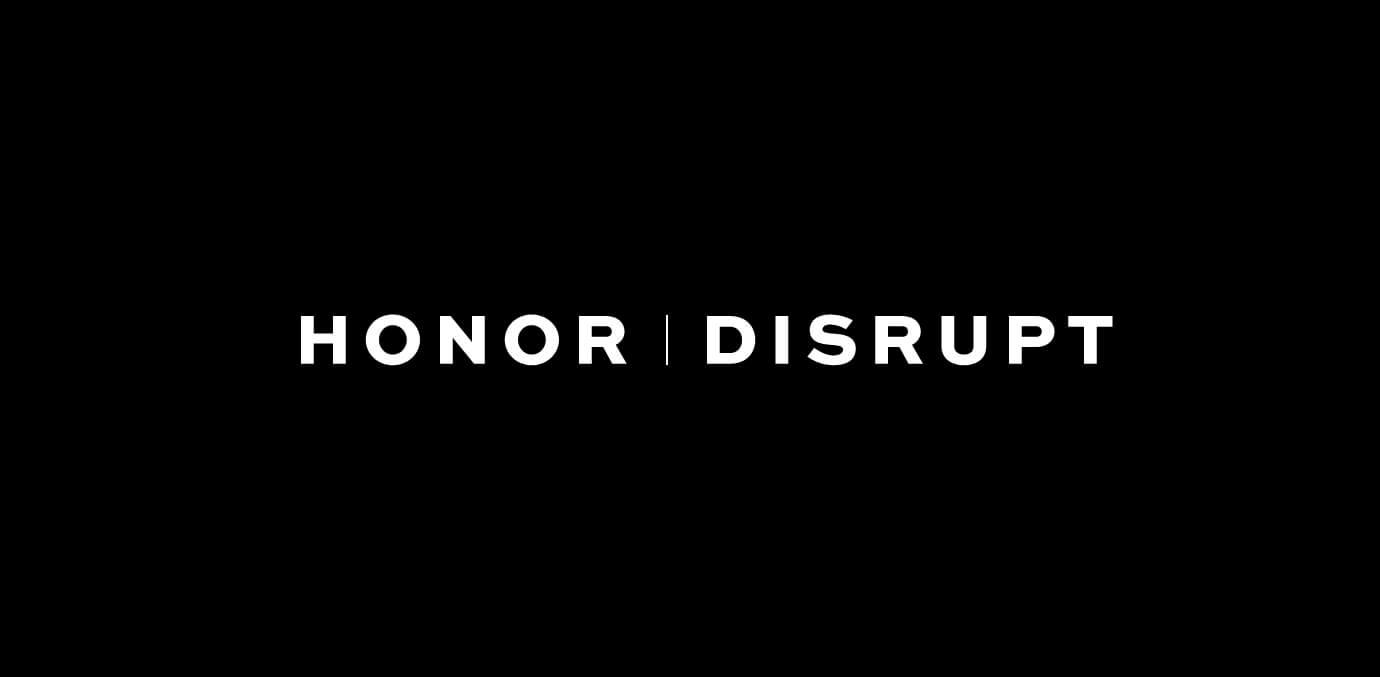 Honor & Disrupt