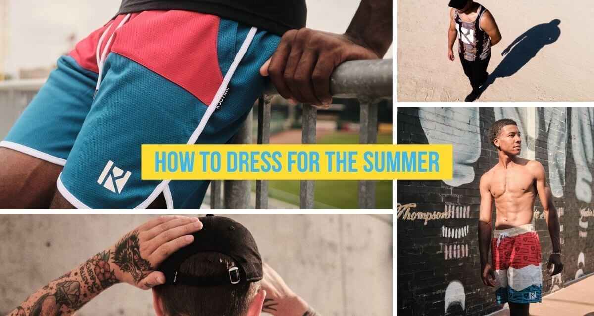 How to Dress for the Summer